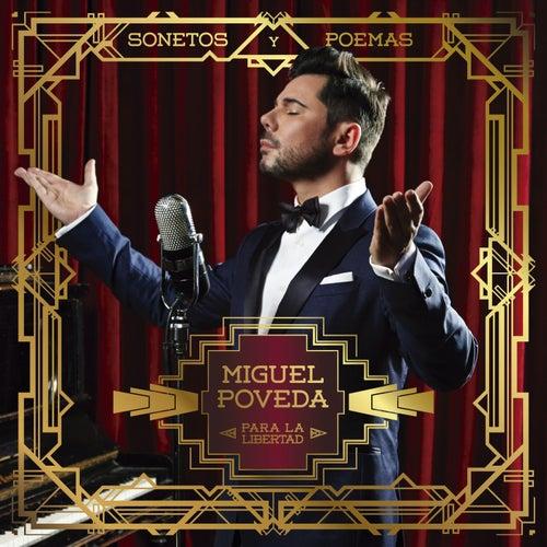 Play & Download Sonetos Y Poemas Para La Libertad by Miguel Poveda | Napster