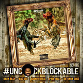 Play & Download Uncockblockable by Baby Bash   Napster