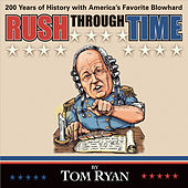 Play & Download Rush Through Time by Tom Ryan | Napster