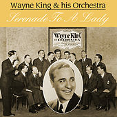 Play & Download Serenade to a Lady by Wayne King | Napster