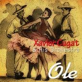 Ole by Xavier Cugat