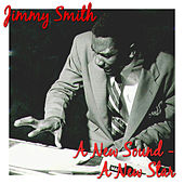 A New Sound - A New Star by Jimmy Smith