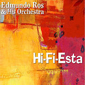 Play & Download Hi-Fi-Esta by Edmundo Ros | Napster