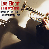 Play & Download Dance to Hits from the Most Happy Fella by Les Elgart | Napster