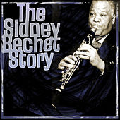 The Sidney Bechet Story by Sidney Bechet