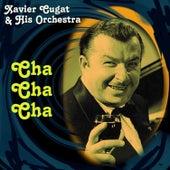 Cha Cha Cha by Xavier Cugat