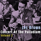 Concert at the Palladium, Vol. 2 by Les Brown