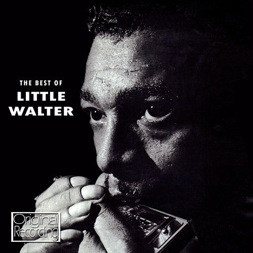 Play & Download The Best of Little Walter by Little Walter | Napster