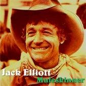 Play & Download Muleskinner by Jack Elliott | Napster