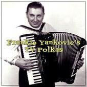 Play & Download Frankie Yankovic's Tv Polkas by Frankie Yankovic | Napster