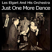 Play & Download Just One More Dance by Les Elgart | Napster