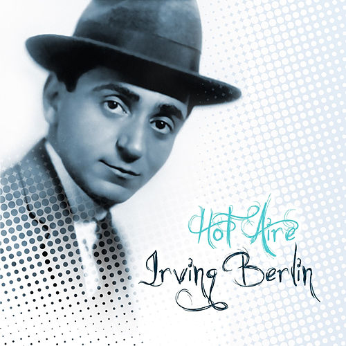 Play & Download Milestones of Melody by Irving Berlin | Napster
