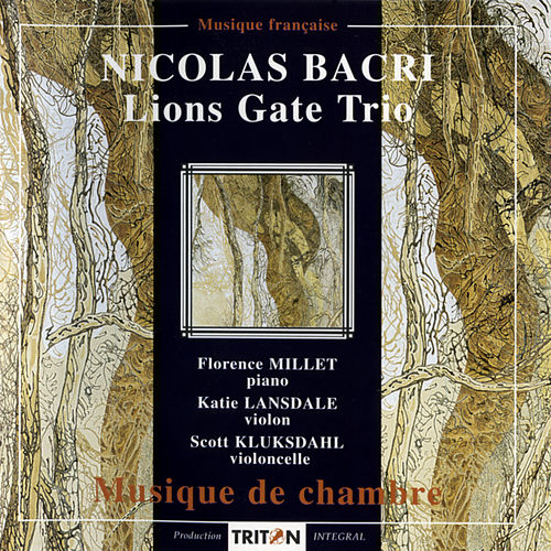 Play & Download Nicolas Bacri: Musique de chambre by Lions Gate Trio | Napster