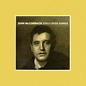 Play & Download Sings Irish Songs by John McCormack | Napster