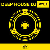 Deep House DJ Vol.2 by Various Artists