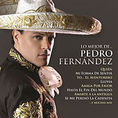 Play & Download Lo Mejor De... by Pedro Fernandez | Napster