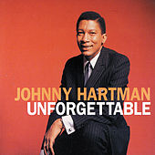 Play & Download Unforgettable by Johnny Hartman | Napster