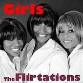 Play & Download Girls by The Flirtations (1) | Napster
