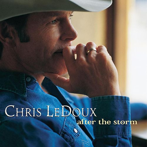 Play & Download After The Storm by Chris LeDoux | Napster