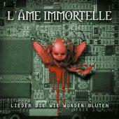 Play & Download Lieder die wie Wunden bluten by L'Âme Immortelle | Napster