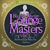 Play & Download Buddah Tibetan Lounge Masters, Vol. 5 (Meditation and Relax Bar Chill Out) by Various Artists | Napster