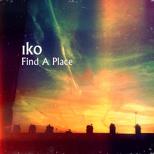 Play & Download Find a Place by IKO | Napster