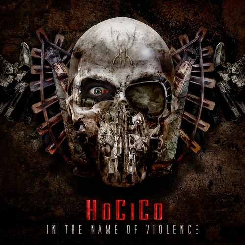 Play & Download In the Name of Violence by Hocico | Napster