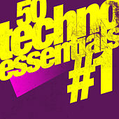 50 Techno Essentials #1 by Various Artists