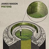 Pretend by James Mason