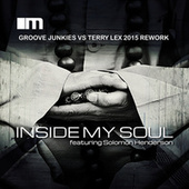 Play & Download Inside My Soul (feat. Solomon Henderson) by Groove Junkies | Napster