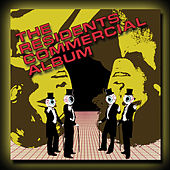 Play & Download The Commercial Album by The Residents | Napster