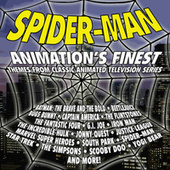 Spider-man: Animation's Finest - Music From Classic Animated Television Series by Various Artists