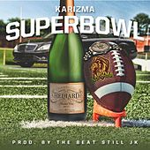 Play & Download Super Bowl by Karizma | Napster