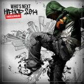 Who's Next Hip Hop Underground 2014 de Various Artists