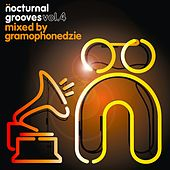 Play & Download Nocturnal Grooves, Vol. 4 (Mixed by Gramophondzie) by Various Artists | Napster