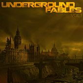 Play & Download Underground Fables, Vol. 1 by Various Artists | Napster