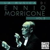 Play & Download La Musica di Ennio Morricone, Vol. 2 by Ennio Morricone | Napster