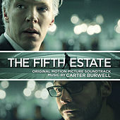 The Fifth Estate (Original Motion Picture Soundtrack) by Carter Burwell