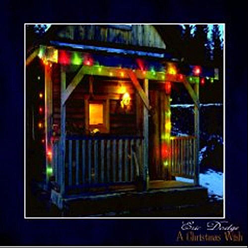 Play & Download A Christmas Wish by Eric Dodge | Napster