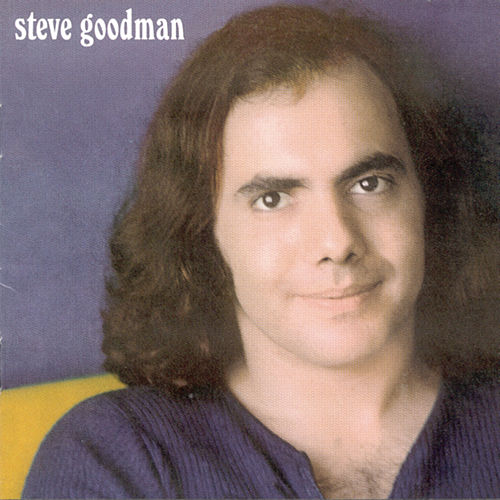 Play & Download Steve Goodman by Steve Goodman | Napster