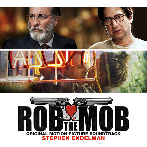 Play & Download Rob the Mob (Original Motion Picture Soundtrack) by Stephen Endelman | Napster