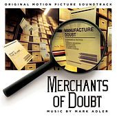 Merchants of Doubt (Original Motion Picture Soundtrack) by Mark Adler