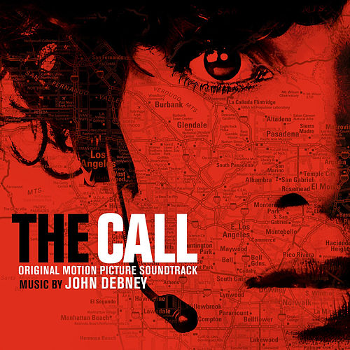 Play & Download The Call (Original Motion Picture Soundtrack) by John Debney | Napster