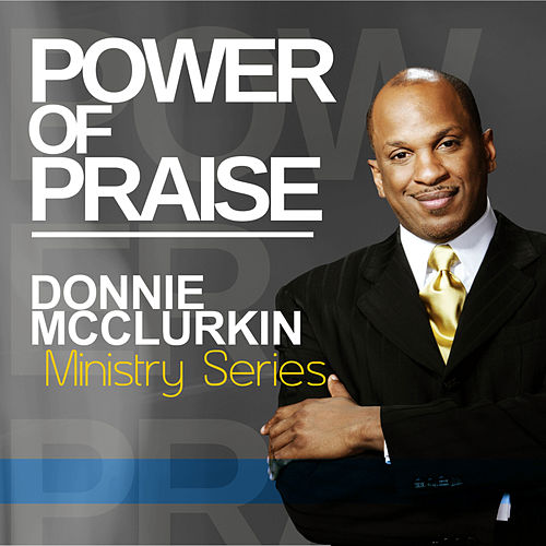 Play & Download Ministry Series: Power of Praise by Donnie McClurkin | Napster