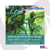 Bright is the Ring of Words by Chris Booth-Jones and Igor Kennaway
