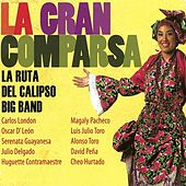 Play & Download La Gran Comparsa by Various Artists | Napster