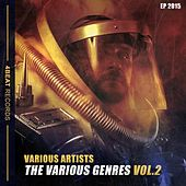 The Various Genres, Vol. 2 (Ep 2015) by Various Artists