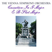 Cassation in G Major & B-Flat Major by Vienna Symphony Orchestra