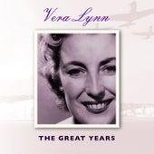 Play & Download Vera Lynn the Great Years by Vera Lynn | Napster
