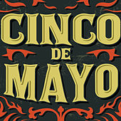 Play & Download Cinco De Mayo: Canciones Del Estado De Mexico by Various Artists | Napster